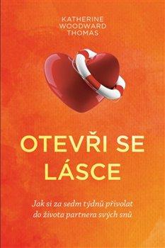 Obálka titulu Otevři se lásce