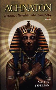 Obálka titulu Achnaton
