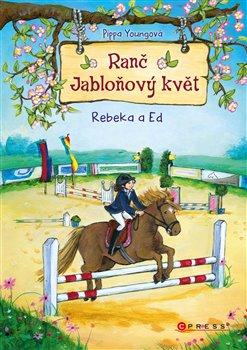 Ranč Jabloňový květ: Rebeka a Ed