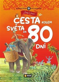 Obálka titulu Cesta kolem světa za 80 dní - zjednodušená světová četba