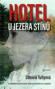 Obálka titulu Hotel u Jezera stínů