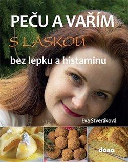 Obálka titulu Peču a vařím s láskou bez lepku a histaminu
