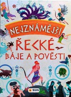 Obálka titulu Nejznámější řecké báje a pověsti
