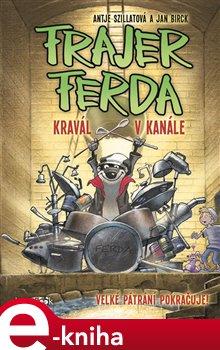 Frajer Ferda - Kravál v kanále