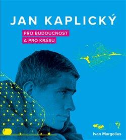 Obálka titulu Jan Kaplický