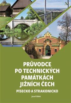 Obálka titulu Průvodce po technických památkách Jižních Čech