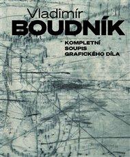 Kompletní soupis grafického díla Vladimíra Boudníka