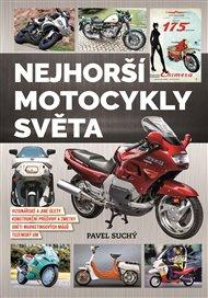 Nejhorší motocykly světa