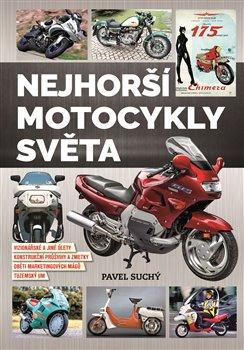 Obálka titulu Nejhorší motocykly světa