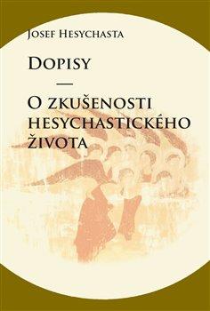 Obálka titulu Dopisy / O zkušenosti hesychastického života