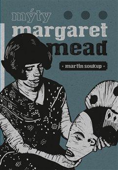 Obálka titulu Mýty Margaret Mead