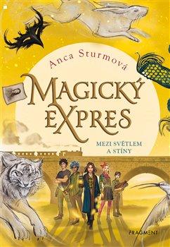 Obálka titulu Magický expres - Mezi světlem a stíny
