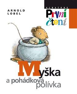 Obálka titulu Myška a pohádková polívka