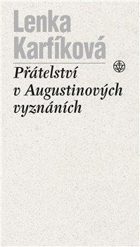 Obálka titulu Přátelství v Augustinových Vyznáních