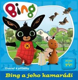 Obálka titulu Bing a jeho kamarádi