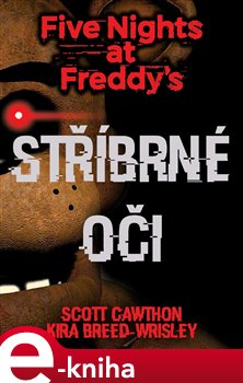 Obálka titulu Five Nights at Freddy's 1.: Stříbrné oči