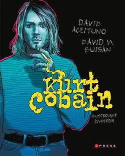Obálka titulu Kurt Cobain: Ilustrovaný životopis