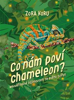 Obálka titulu Co nám poví chameleon