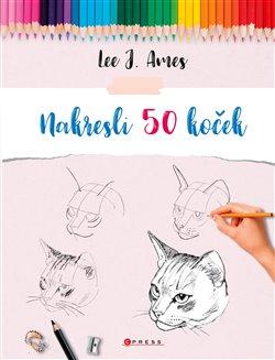 Obálka titulu Nakresli 50 koček