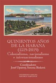 Quinientos anos de La Habana (1519-2019)