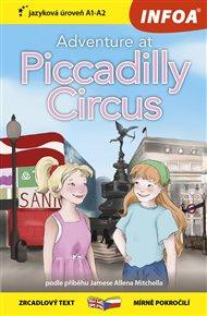 Četba pro začátečníky - Adventure at Piccadilly Circus (A1-A2)