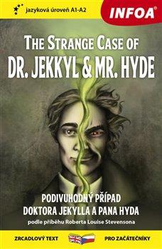 Obálka titulu Četba pro začátečníky - The Strange Case of Dr. Jekkyl and Mr. Hyde (A1-A2)