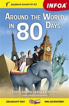 Obálka titulu Četba pro začátečníky - Around The World in 80 Days (Cesta kolem světa za 80 dní) - (A1-A2)