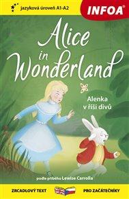 Četba pro začátečníky - Alice in Wonderland (Alenka v říši divů) - (A1-A2)