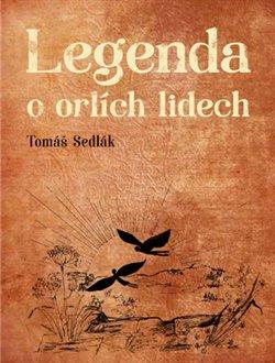 Obálka titulu Legenda o orlích lidech