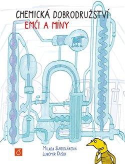 Obálka titulu Chemická dobrodružství Emči a Míny