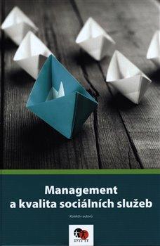 Obálka titulu Management a kvalita sociálních služeb
