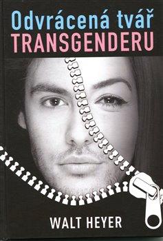 Obálka titulu Odvrácená tvář transgenderu