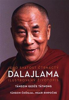 Obálka titulu Jeho Svatost čtrnáctý dalajlama. Ilustrovaný životopis