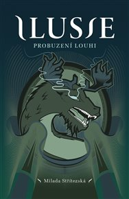 Ilusie - Probuzení Louhi