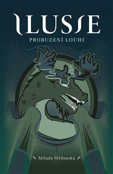 Obálka titulu Ilusie - Probuzení Louhi