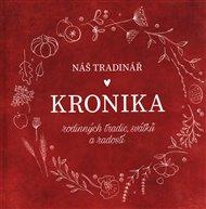 Náš Tradinář - Kronika rodinných tradic, svátků a radostí