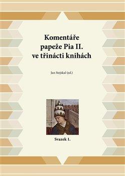 Obálka titulu Komentáře papeže Pia II. ve třinácti knihách