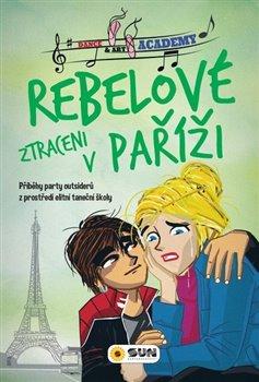 Rebelové-Ztraceni v Paříži