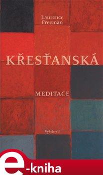 Obálka titulu Křesťanská meditace