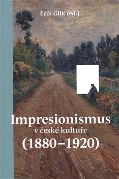 Obálka titulu Impresionismus v české kultuře (1880–1920)