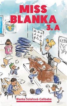 Obálka titulu Miss Blanka 3.A