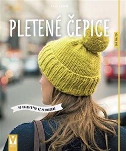 Obálka titulu Pletené čepice – od klasických až po moderní
