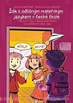 Obálka titulu Žák s odlišným mateřským jazykem v české škole