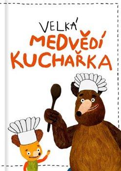 Obálka titulu Velká medvědí kuchařka