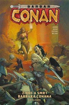 Obálka titulu Barbar Conan 1: Život a smrt barbara Conana