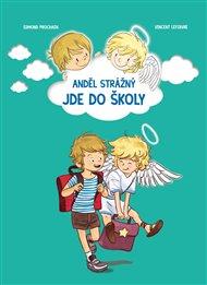 Anděl strážný jde do školy