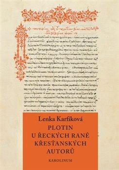 Obálka titulu Plotin u řeckých raně křesťanských autorů
