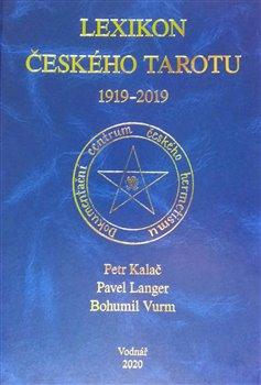 Obálka titulu Lexikon českého tarotu 1919 - 2019