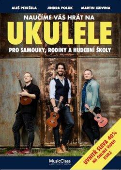 Naučíme vás hrát na ukulele