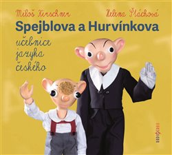 Obálka titulu Spejblova a Hurvínkova učebnice jazyka českého